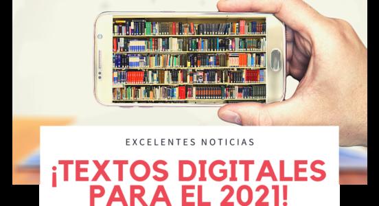Excelentes noticias: ¡textos digitales para el 2021!